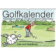 Golfkalender für Anfänger und alle die Spaß am Golfen haben (Wandkalender 2018 DIN A3 quer): Karikaturen zum Thema Golf (Monatskalender, 14 Seiten ) (CALVENDO Sport)