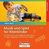 Musik und Spiel für Kleinkindern. CD