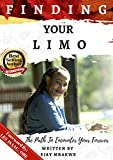 FINDING YOUR LIMO: The Path To Encounter Your Forever (English Edition)