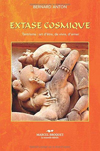 Extase Cosmique par Bernard Anton