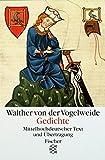 Gedichte: Mittelhochdeutscher Text und Übertragung - Walther von der Vogelweide