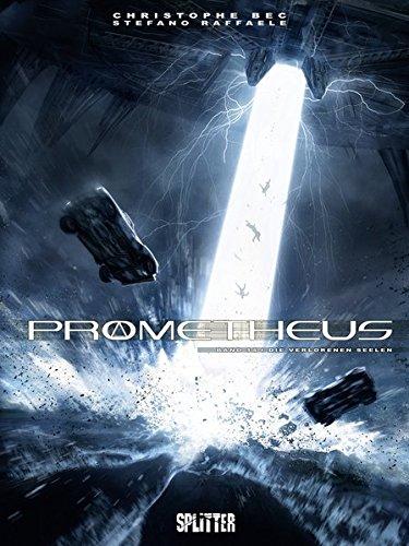 Prometheus 14. Die verlorenen Seelen