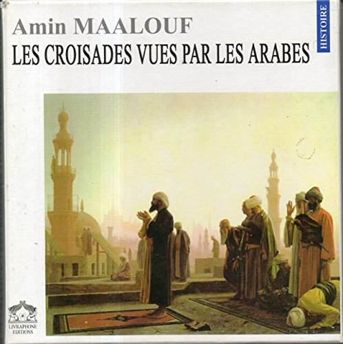 Croisades vues par arabes/9cd