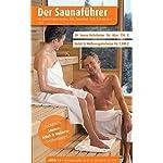 Region 6.6: Aachen, Köln, Düsseldorf, Bonn & Bergisches Land - Der regionale Saunaführer mit Gutscheinen (Der Saunaführer)