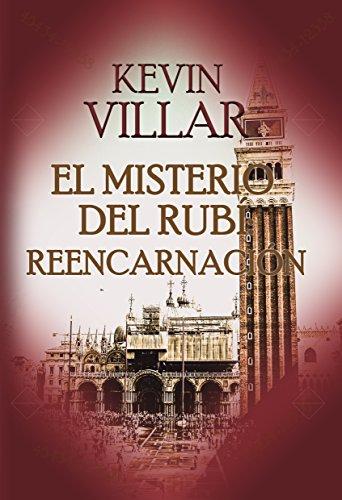 El misterio del Rubí: Reencarnación por Kevin Villar Moret