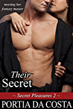 Their Secret (Secret Pleasures Book 2)