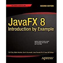 JavaFX 8: Introduction by Example (English Edition)