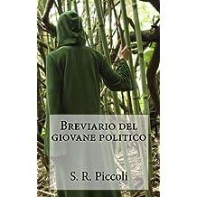 Breviario del giovane politico (Italian Edition)