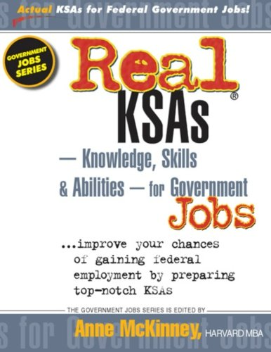 Real KSAs -- Knowledge, Skills & Abilities -- for Government Jobs