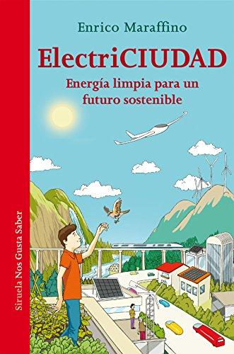 ElectriCiudad (Las Tres Edades / Nos Gusta Saber nº 27) por Vicenzo Guarnieri