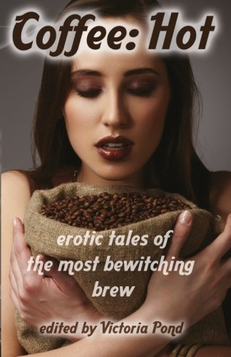 coffee-hot-erotic-tales-of-the-most-bewitching-brew