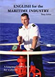 English for the Maritime Industry: A language course book for seafarers: 1