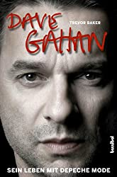 Dave Gahan - Mein Leben mit Depeche Mode (German Edition)
