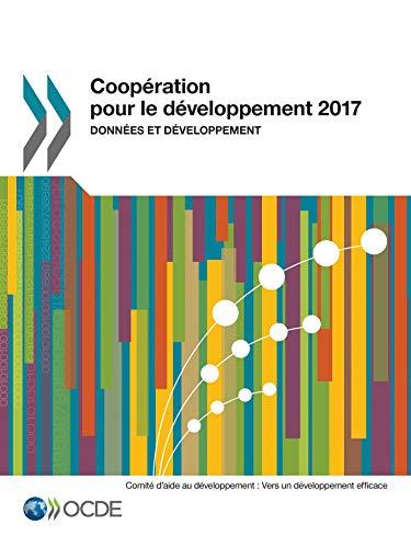 Coopération pour le développement 2017: Données et développement par Collectif