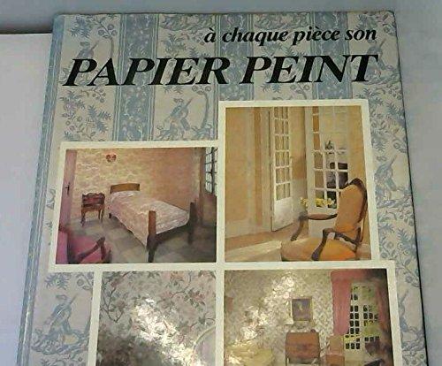 A chaque pièce son papier peint