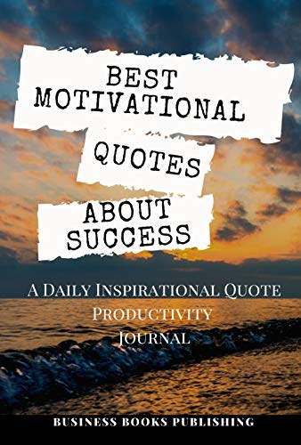 Best Motivational Quotes About Success A Daily
