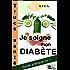Je soigne mon diabète Trucs Santé (Guide Pratique t. 1)