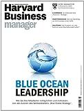Harvard Business Manager 6/2014: Blue Ocean Leadership
