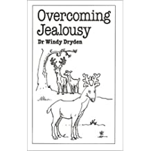 Overcoming Jealousy (Overcoming Common Problems Series) by Windy Dryden (1998-12-31)
