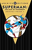 Superman 3: The Man of Tomorrow Archives