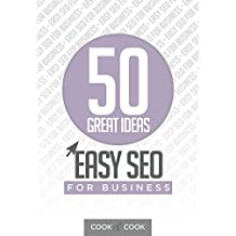 50 Great Ideas: Easy SEO for Business