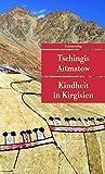 Kindheit in Kirgisien (Unionsverlag Taschenbücher)