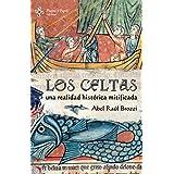 Los Celtas (Spanish Edition)