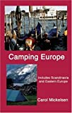 Camping Europe (Camping Europe: Includes Scandinavia, Central & Eastern)