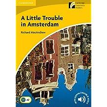 A Little Trouble in Amsterdam Level 2 Elementary/Lower-intermediate