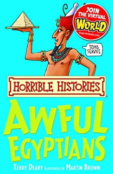 Horrible Histories: Awful Egyptians by [Deary, Terry]