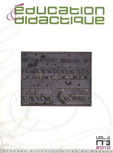 Education & didactique, Volume 4, N 3/2010 :