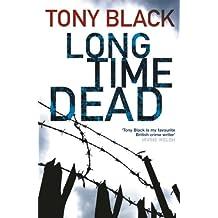 Long Time Dead (Gus Dury Book 4)