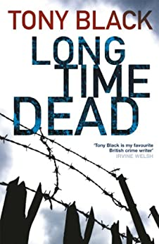 Long Time Dead (Gus Dury Book 4) by [Black, Tony]