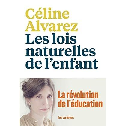 Les Lois naturelles de l'enfant: La Révolution de l'éducation (AR.EDUCATION)