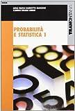 Probabilità e statistica. Per gli Ist. Tecnici industriali: 1