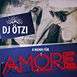 A Mann für Amore (Single Mix)