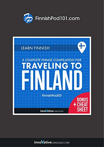 Learn Finnish: A Complete Phrase Compilation for Traveling to Finland (English Edition)