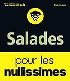 Salades pour les nullissimes