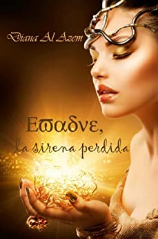 Evadne, la sirena perdida de [Azem, Diana Al]