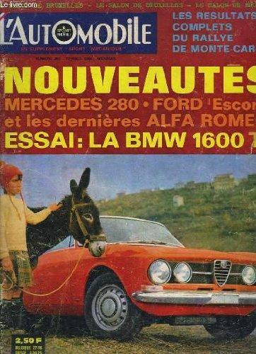 L'Automobile, N°262 : Résultats du Rallye de Monte-Carlo - Mercedes 280, ford Escort et les dernières Alfa Roméo - Essai : La BMW 1600 T1