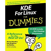 KDE For Linux For Dummies? by Meadhra, Michael, Wrightson, Kate, Merlino, Joe (2000) Paperback