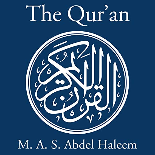 The Qur'an: A New Translation by M. A. S. Abdel Haleem