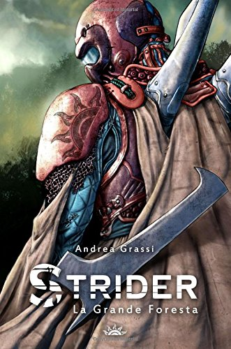 Strider: La Grande Foresta: Volume 1