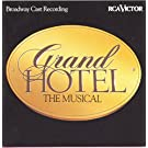 Grand Hotel: The Musical - Broadway Cast Recording (1992-06-23)