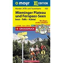 Mieminger Plateau - Fernpass-Seen XL: Wander-, MTB- und Tourenkarte 1:25000 GPS-genau