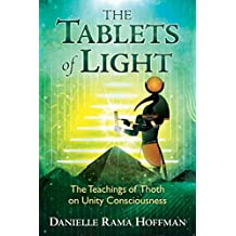 The Tablets of Light: The Teachings of Thoth on Unity Consciousness (English Edition)