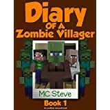 Minecraft: Diary of a Minecraft Zombie Villager Book 1: Infestation (An Unofficial Minecraft Diary Book) (English Edition)