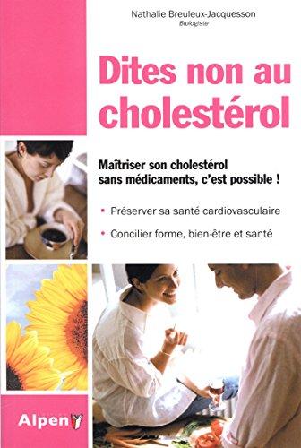 Dites non au cholestérol