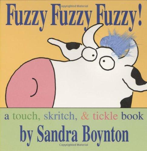 Fuzzy Fuzzy Fuzzy!: Fuzzy Fuzzy Fuzzy! (Boynton Board Books) por Sandra Boynton