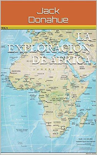 La Exploración de África por Jack Donahue